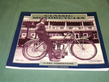 CLASSIC MOTORCYCLES - A CHANNEL FOUR BOOK. (Johnstone 1994 large softback)